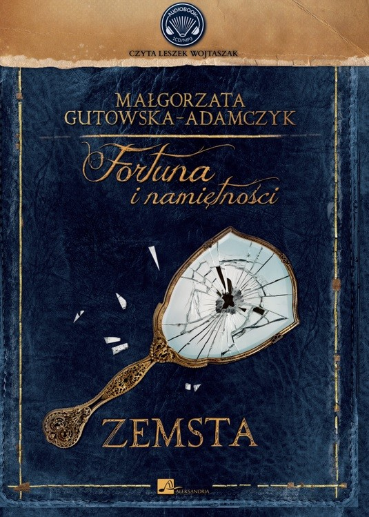 okładka Fortuna i namiętności. Zemstaaudiobook | MP3 | Małgorzata Gutowska-Adamczyk