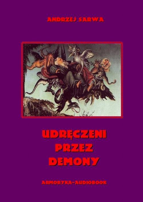 okładka Udręczeni przez demonyaudiobook | MP3 | Andrzej  Sarwa