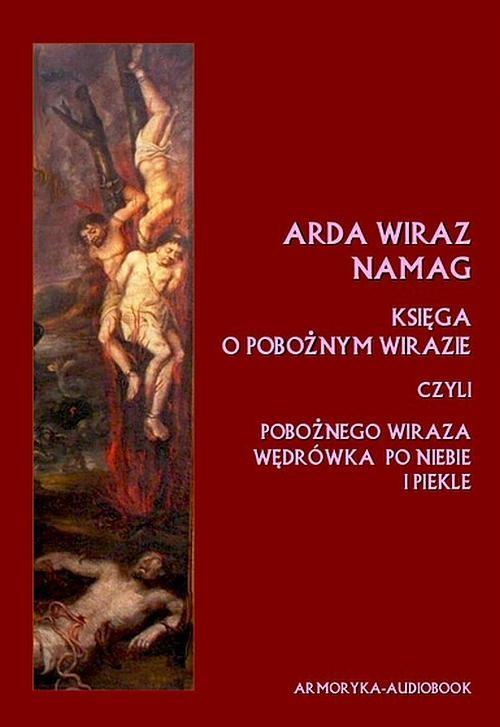 okładka Arda Wiraz namag. Księga o pobożnym Wirazie, Audiobook |