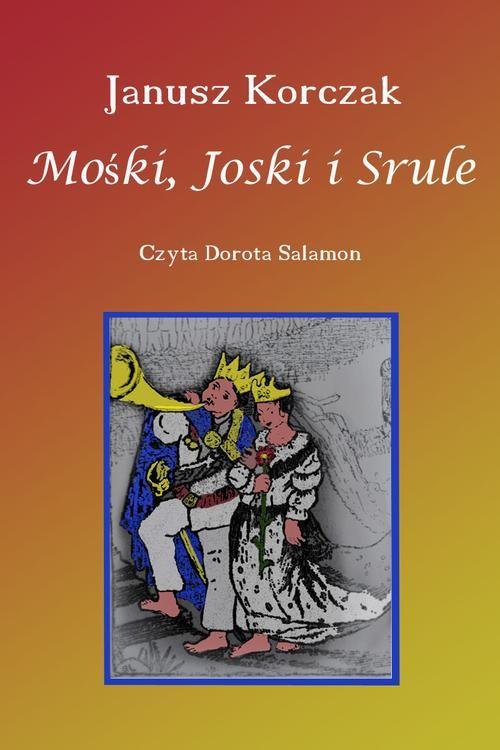 okładka Mośki, Joski i Srule, Audiobook | Janusz Korczak