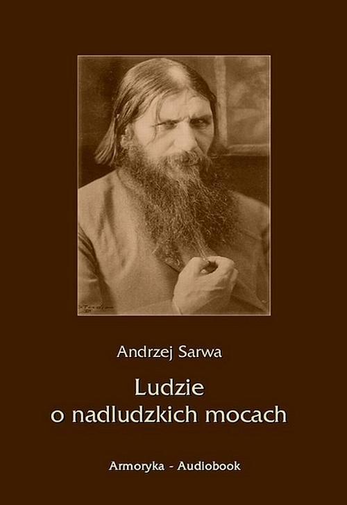 okładka Ludzie o nadludzkich mocach, Audiobook | Andrzej  Sarwa