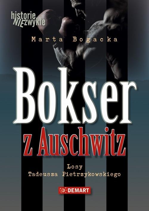 okładka Bokser z Auschwitzaudiobook | MP3 | Marta  Bogacka