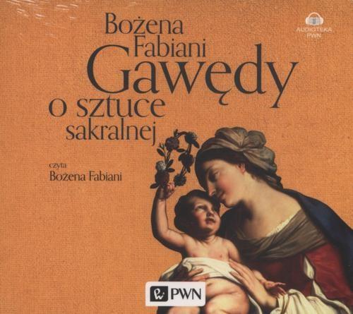 okładka Gawędy o sztuce sakralnejaudiobook | MP3 | Bożena Fabiani