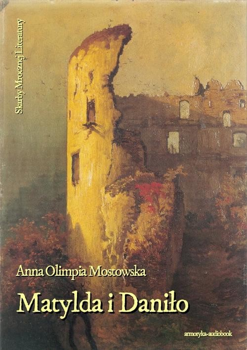 okładka Matylda i Daniło, Audiobook | Anna Olimpia Mostowska