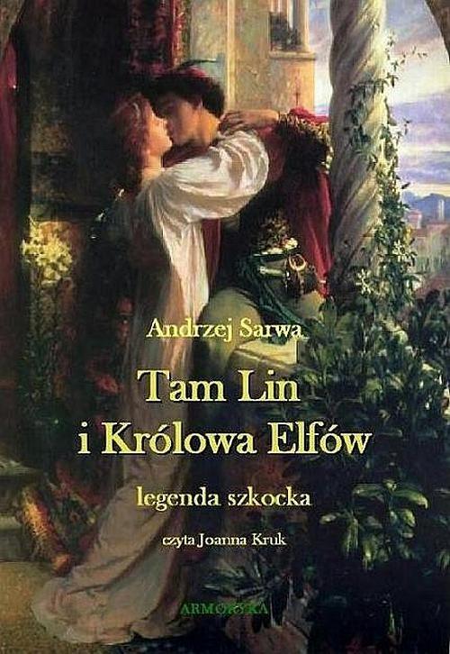 okładka Tam Lin i Królowa Elfów. Legenda szkocka.audiobook | MP3 | Andrzej  Sarwa