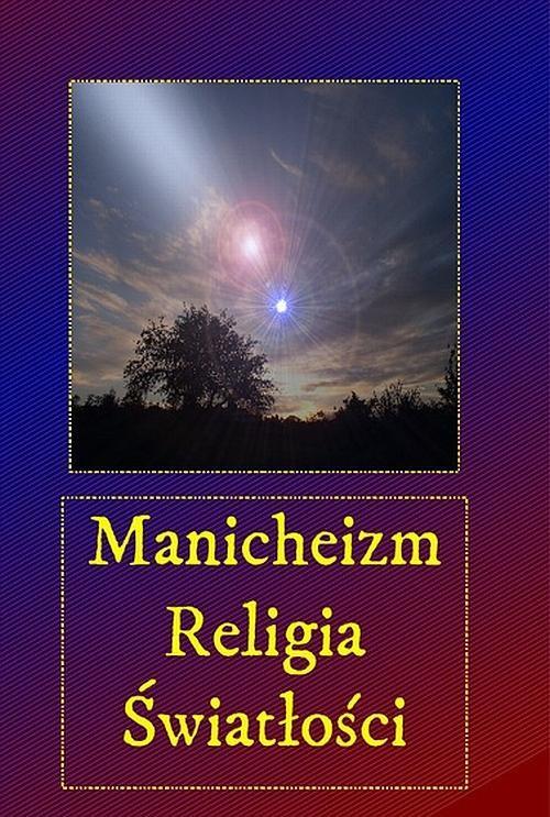 okładka Manicheizm. Religia światłościaudiobook | MP3 | Andrzej  Sarwa