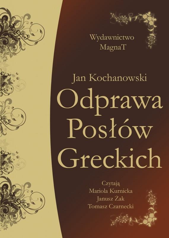 okładka Odprawa Posłów Greckichaudiobook | MP3 | Jan Kochanowski