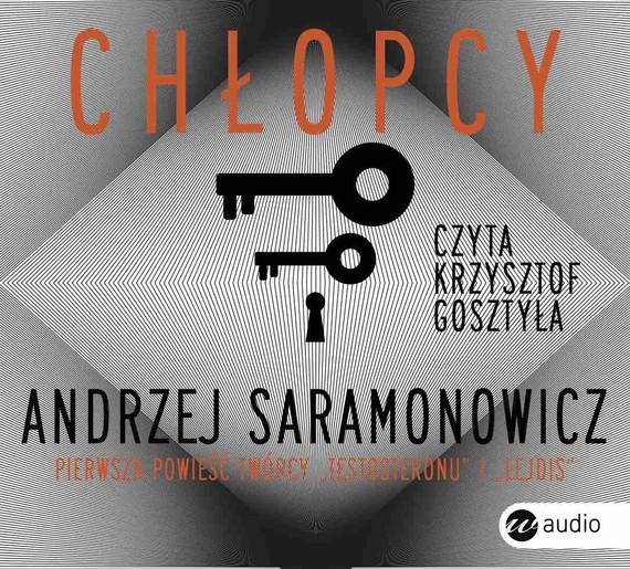 okładka Chłopcy. Audiobook | MP3 | Andrzej Saramonowicz