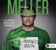 okładka Sprzedawca arbuzówaudiobook | MP3 | Marcin Meller