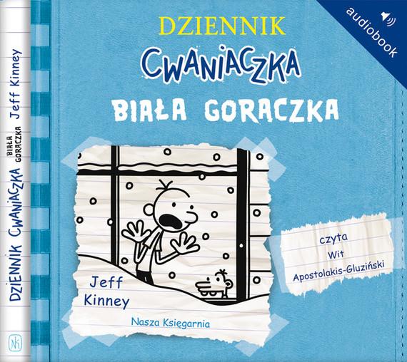 okładka Dziennik cwaniaczka 6 Biała gorączkaaudiobook | MP3 | Jeff Kinney