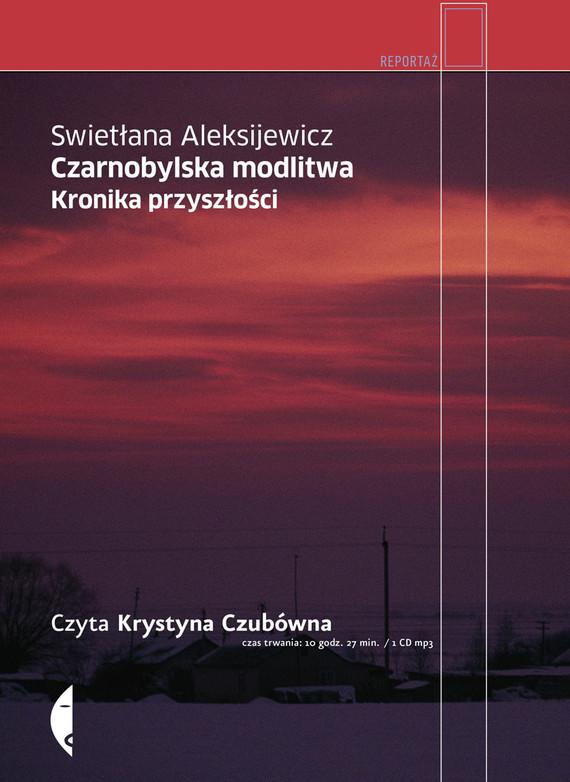 okładka Czarnobylska modlitwa.. Audiobook | MP3 | Swietłana Aleksijewicz