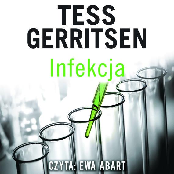 okładka INFEKCJA, Audiobook | Tess Gerritsen