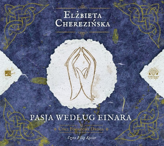 okładka Pasja według Einara, Audiobook | Elżbieta Cherezińska