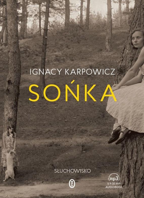 okładka Sońka. Audiobook | MP3 | Ignacy Karpowicz