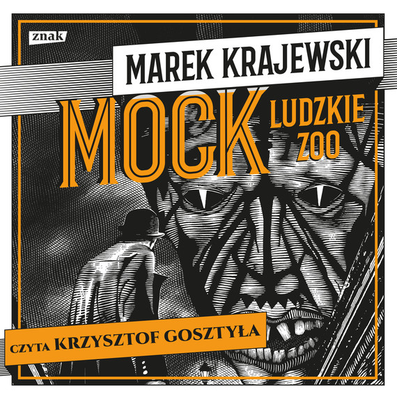 okładka Mock. Ludzkie zooaudiobook | MP3 | Marek Krajewski