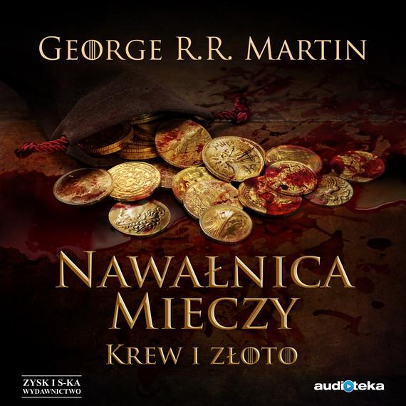 okładka Nawałnica mieczy t. 2: Krew i złoto audiobook | MP3 | George R.R Martin