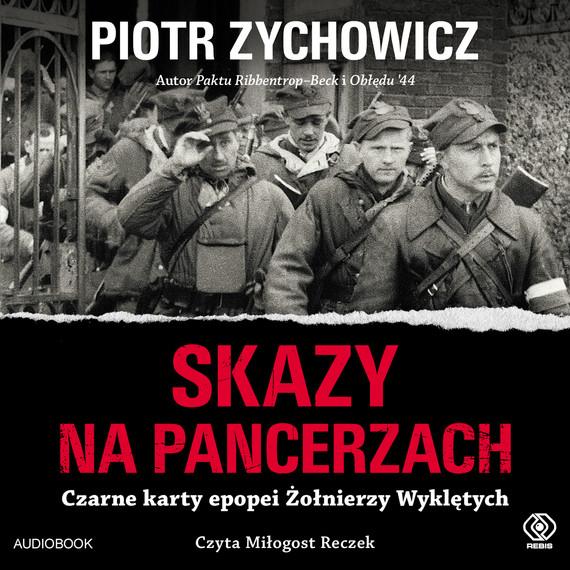 okładka Skazy na pancerzach, Audiobook   Piotr Zychowicz