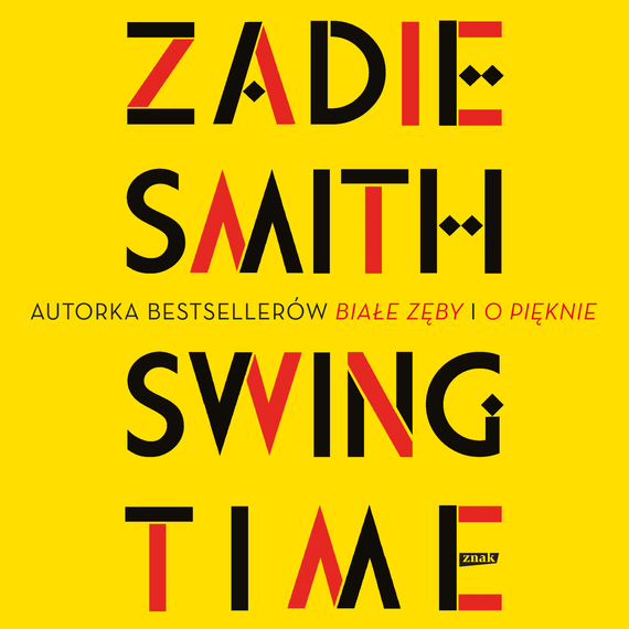 okładka Swing Timeaudiobook | MP3 | Zadie Smith