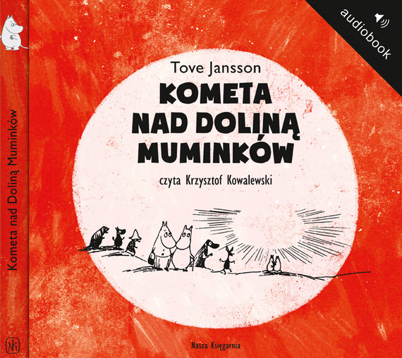 okładka Kometa nad Doliną Muminków. Audiobook   MP3   Tove Jansson