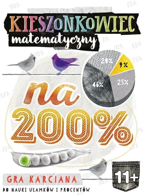 okładka Kieszonkowiec matematyczny Na 200% (11+), Książka | Bożena Dybowska, Anna Grabek