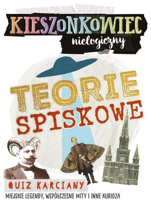 okładka Kieszonkowiec nielogiczny Teorie spiskowe, Książka | Napiórkowski Marcin