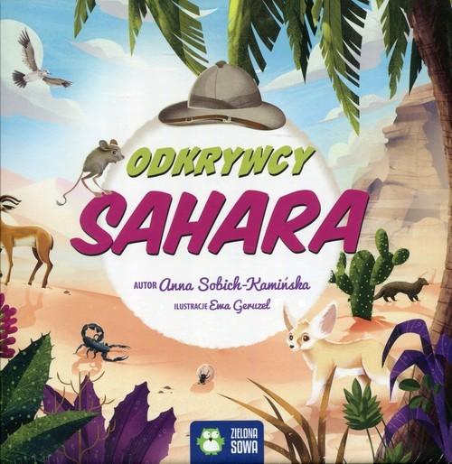 okładka Odkrywcy Sahara, Książka | Sobich-Kamińska Anna