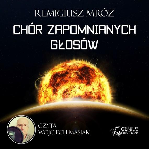 okładka Chór zapomnianych głosów. Audiobook | MP3 | Remigiusz Mróz