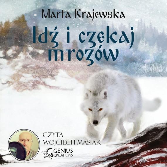 okładka Idź i czekaj mrozówaudiobook   MP3   Marta Krajewska
