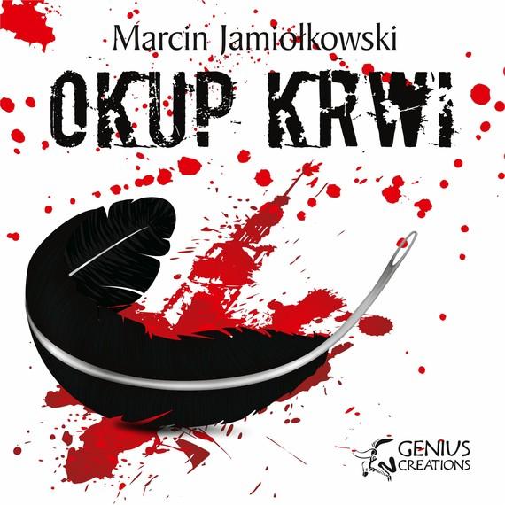 okładka Okup krwiaudiobook | MP3 | Marcin Jamiołkowski