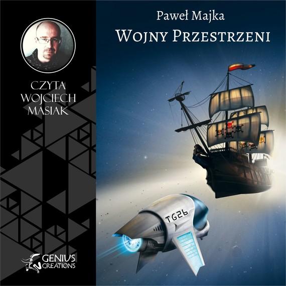 okładka Wojny Przestrzeni. Audiobook | MP3 | Paweł Majka