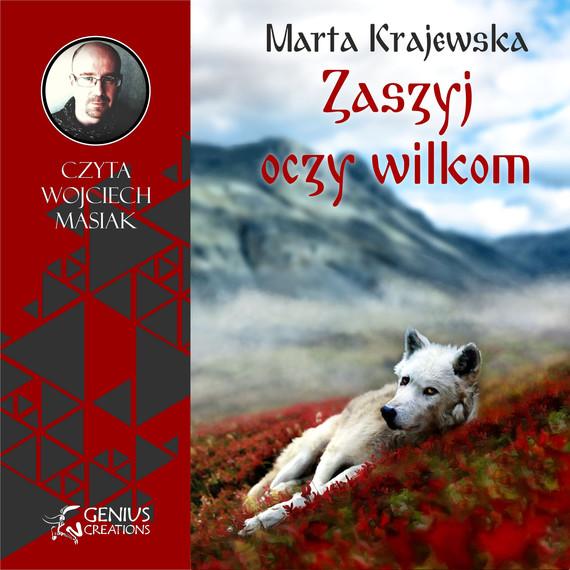 okładka Zaszyj oczy wilkomaudiobook | MP3 | Marta Krajewska