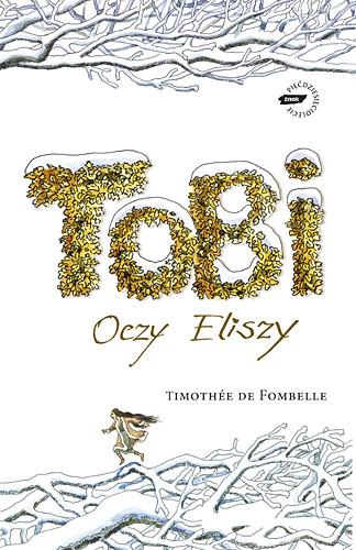 okładka Tobi. Oczy Eliszy, Książka | de Fombelle Timothée