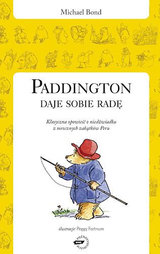 okładka Paddington daje sobie radę, Książka | Michael  Bond