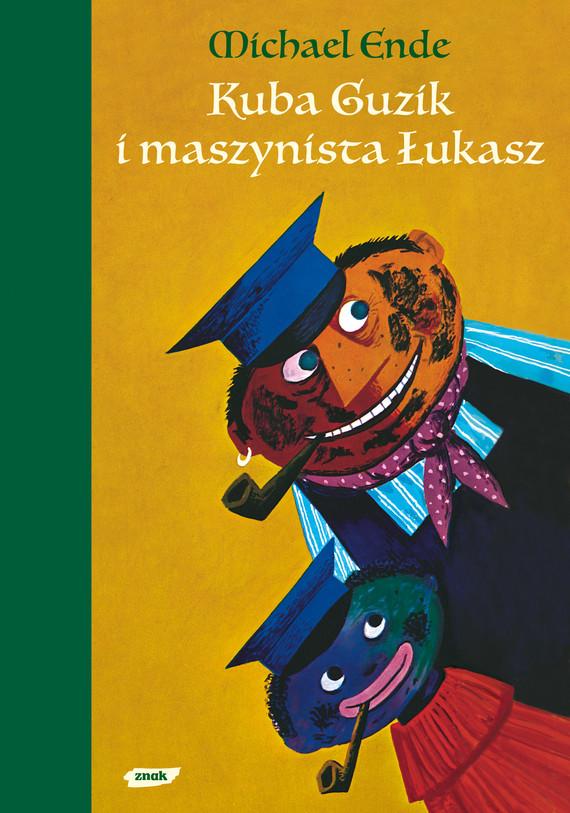 okładka Kuba Guzik i maszynista Łukasz, Książka | Ende Michael