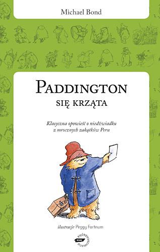 okładka Paddington się krząta, Książka   Bond Michael