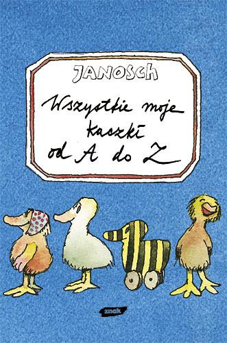 okładka Wszystkie moje kaczki od A do Z. Mój pierwszy notes, Książka | Janosch