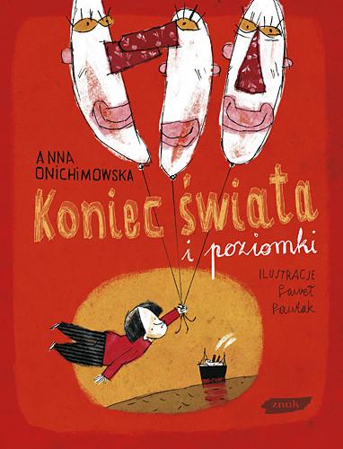 okładka Koniec świata i poziomkiksiążka |  | Anna Onichimowska