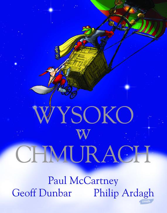 okładka Wysoko w chmurach, Książka | McCartney Paul, Ardagh Philip, ...