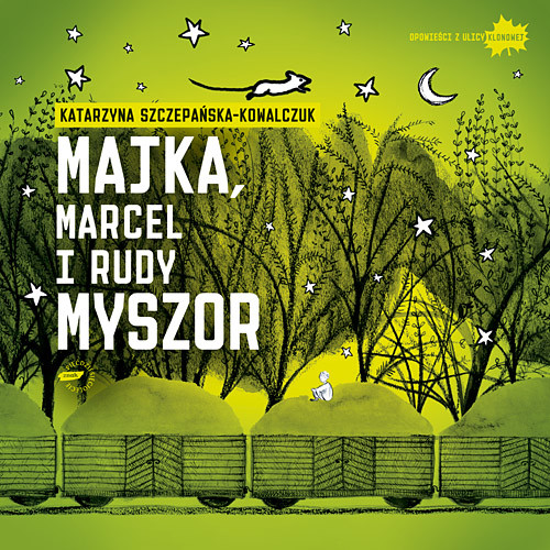 okładka Majka, Marcel i Rudy Myszor, Książka | Szczepańska-Kowalczuk Katarzyna