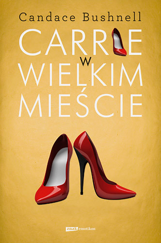 okładka Carrie w wielkim mieścieksiążka |  | Bushnell Candace
