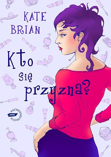 okładka Kto się przyzna, Książka | Brian Kate
