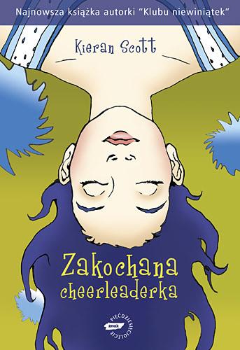 okładka Zakochana cheerleaderka, Książka | Scott Kieran
