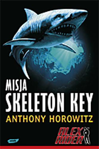 okładka Alex Rider. Misja Skeleton Key, Książka | Anthony Horowitz
