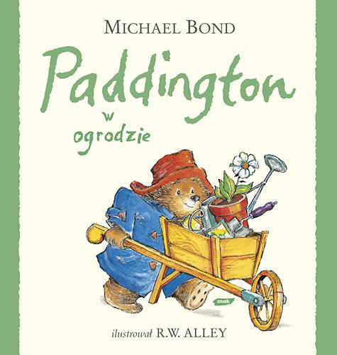 okładka Paddington w ogrodzie, Książka   Bond Michael