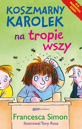 okładka Koszmarny Karolek na tropie wszy, Książka | Francesca Simon