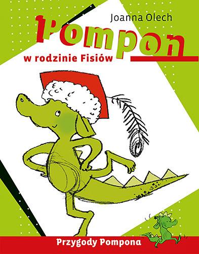 okładka Pompon w rodzinie Fisiów, Książka | Olech Joanna