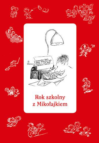 okładka Rok szkolny z Mikołajkiem, Książka | Zbiorowy