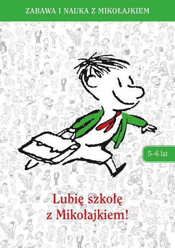 okładka Lubię szkołę z Mikołajkiem (5-6 lat), Książka | Zbiorowy