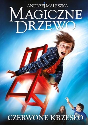 okładka Magiczne drzewo. Czerwone krzesło, Książka | Andrzej Maleszka