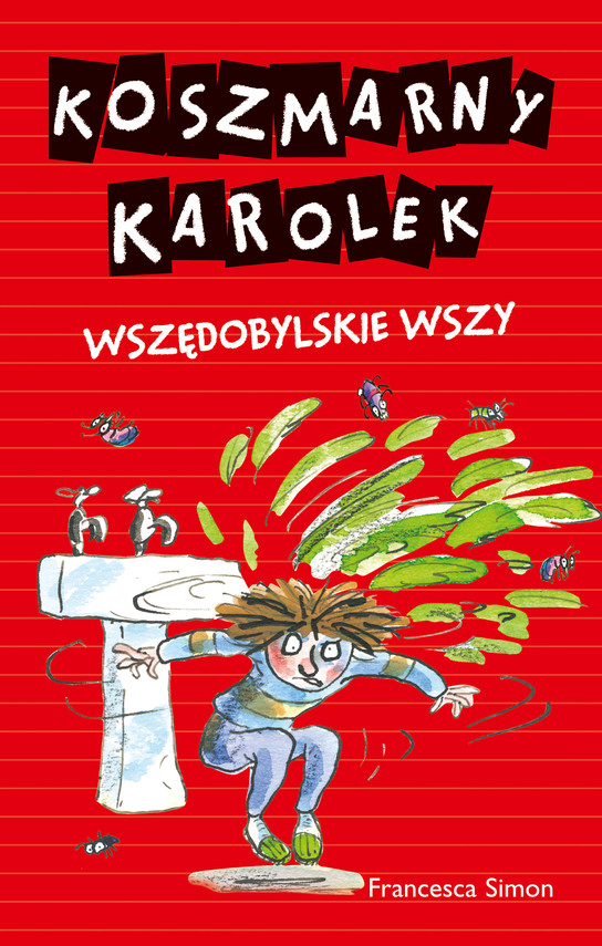 okładka Koszmarny Karolek. Wszędobylskie wszy, Książka | Simon Francesca